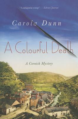 A Colourful Death By Dunn, Carola